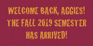 Welcome back, Aggies