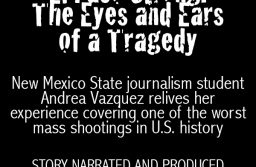 El Paso Strong: The eyes and ears of a tragedy